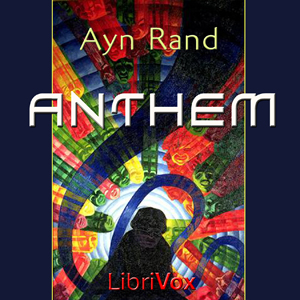 Anthem(767) by  Ayn Rand audiobook cover art image on Bookamo