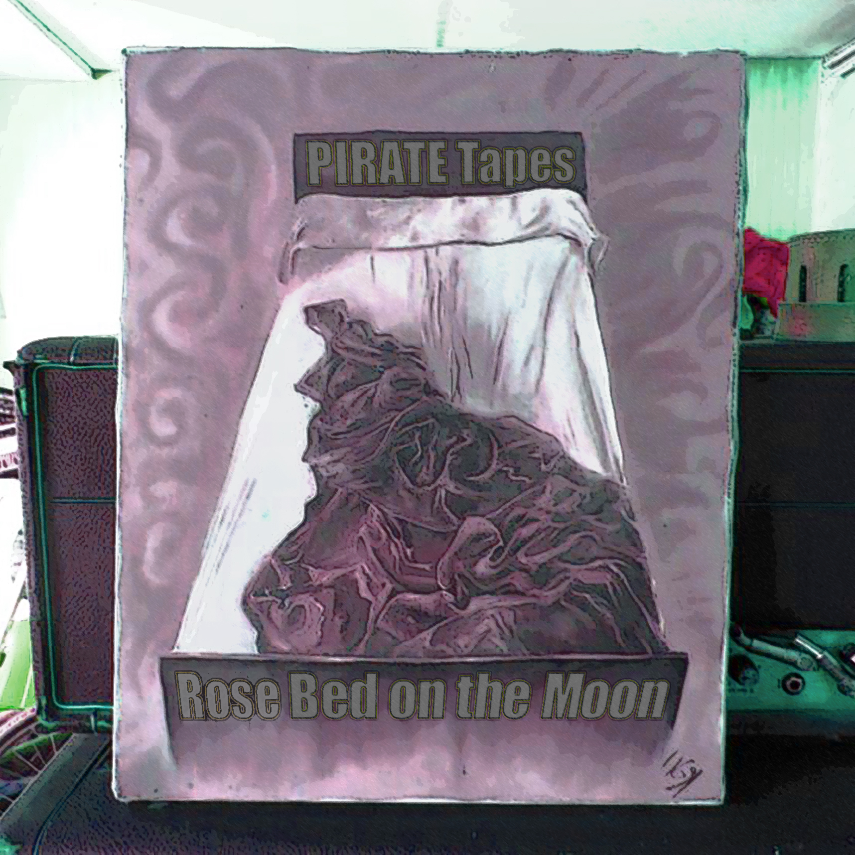 PIRATE Tapes – Rose Bed On The Moon